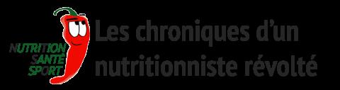 Les chroniques d'un nutritionniste révolté