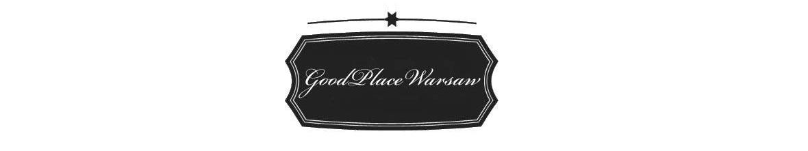 Good Place Warsaw