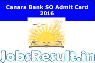 Canara Bank SO Admit Card 2016