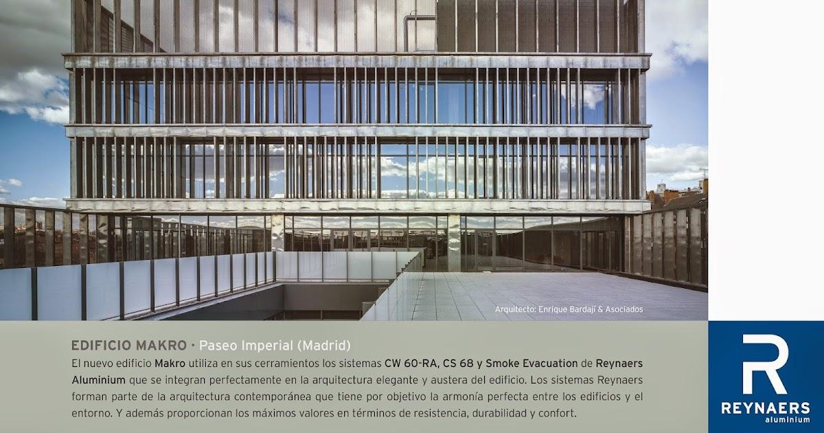 Reynaers aluminio y arquitectura edificio makro en - Paseo imperial madrid ...