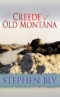 Creede of Old Montana by Stephen Bly