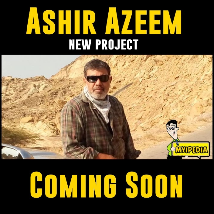 Ashir Azeem New project Coming Soon