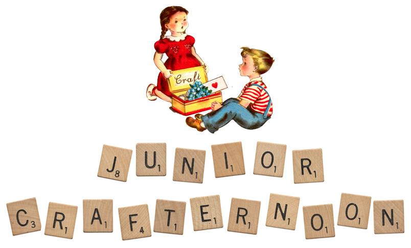 Junior Crafternoon