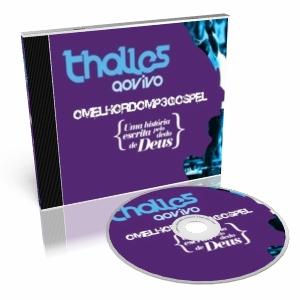 Baixar CD cd thalles uma historia escrita por deus ao vivo Thalles Roberto   Uma História Escrita Pelo Dedo de Deus [Novos Links]