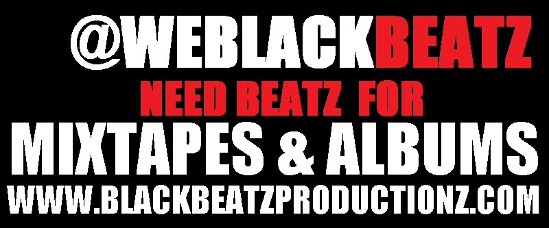 BLACKBEATZPRODUCTIONZ.COM|| GET BEATZ 4 MIXTAPES N ALBUMS