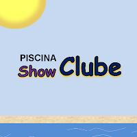 PISCINA SHOW CLUBE