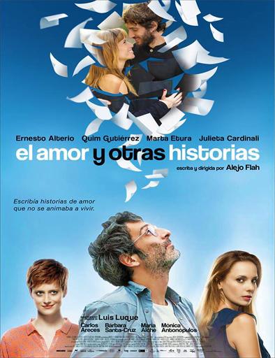 Ver El amor y otras historias (2014) Online
