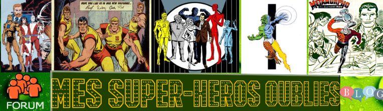 MES SUPER-HEROS OUBLIÉS