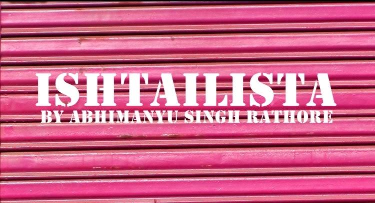 ISHTAILISTA-BY ABHIMANYU SINGH RATHORE