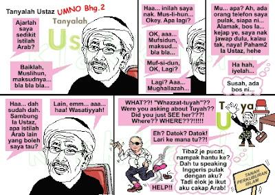 Kelakar 1Malaysia: Martabatkan Bahasa Malaysia Dengan Mencedok Bahasa Arab Pula? (Funny 1Malaysia: Elevate Bahasa Malaysia By Incorporating Arabic?) www.klakka-la.blogspot