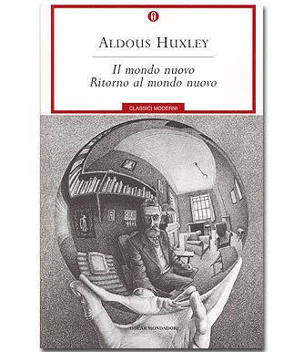 Il Mondo Nuovo di Aldous Huxley