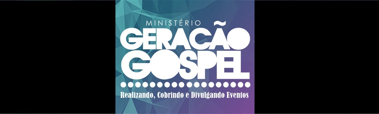 Ministério Geração Gospel