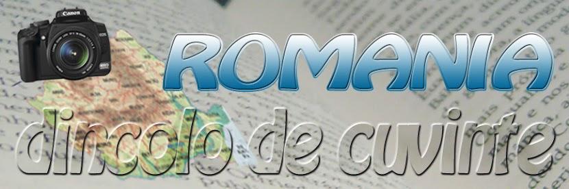 Romania - dincolo de cuvinte