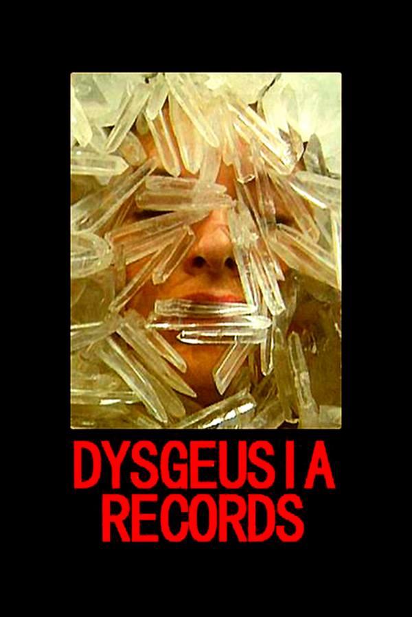 DYSGEUSIA RECORDS