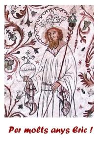 Erik el sant, rei de Suècia.