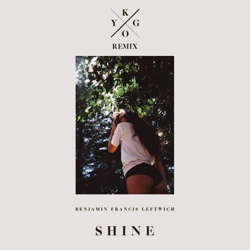 Kygo Remixes Benjamin Francis Leftwich
