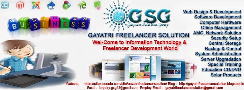 Gayatri Freelancer Solution ( Gayatri Solution Group )