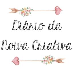 Diário da Noiva Criativa