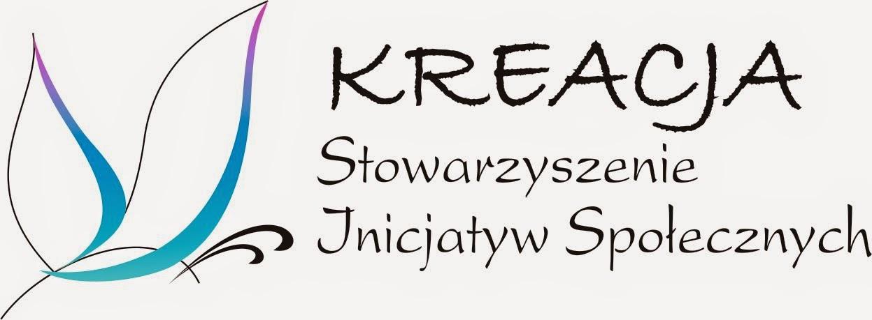 """Stowarzyszenie Inicjatyw Społecznych """"KREACJA"""""""