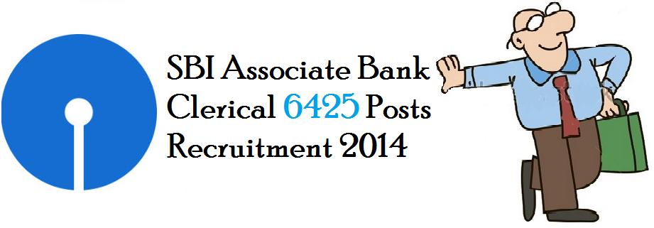 SBI Associate Bank Clerical 6425 Posts Recruitment 2014