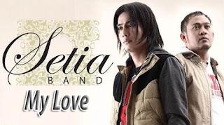 Lirik dan Chord(Kunci Gitar) Setia Band ~ My Love