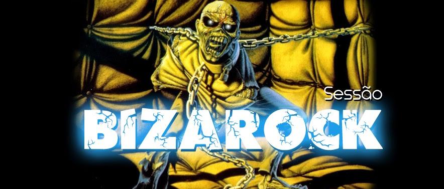 Sessão BizaRock