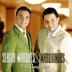 Sérgio Marques e Marquinhos – Datas Inesquecíveis – 2008