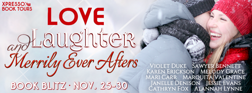 Book Blitz + Giveaway: Love, Laughter, and Merrily Ever Afters
