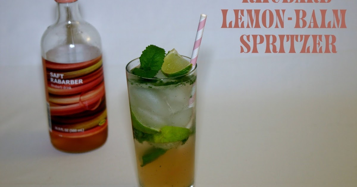 JULES BLOG: Recipe to try: Rhubarb-Lemon Balm Spritzer