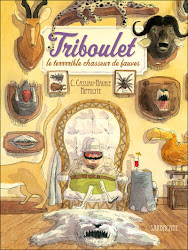 Triboulet, le terrrrible chasseur de fauves :: Sarbacane