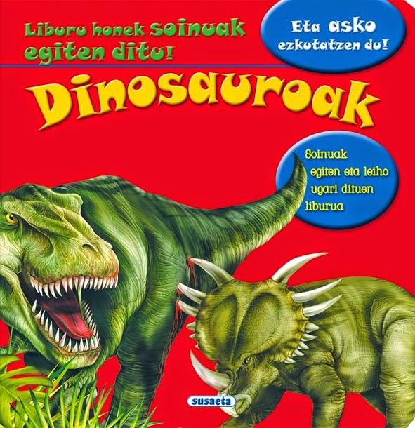 http://www.euskaragida.net/2014/11/dinosauroak-entzun-eta-ezagutu-bilduma.html