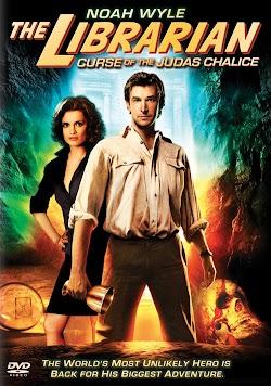 Hành Trình Tìm Kho Báu 3: Lời Nguyền Chiếc Cốc Thánh - The Librarian: The Curse Of The Judas Chalice 2008 (2008) Poster
