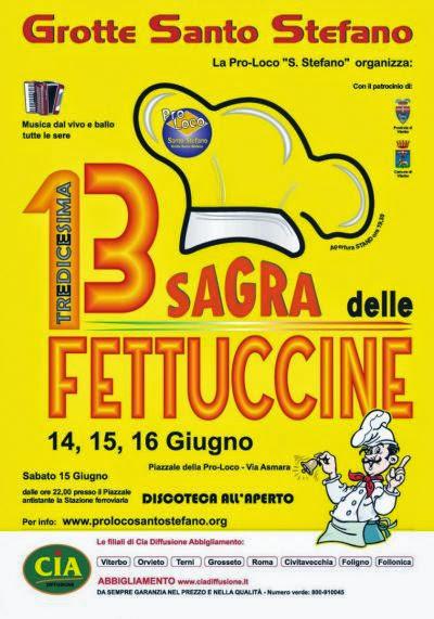Sagra della fettuccine - in Grotte Santo Stefano