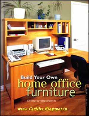 Build your own home office furniture 13 step by step for Build your own house step by step
