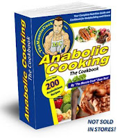 Anabolic Cooking - Muscle Building Cookbook