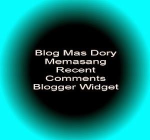 Gambar Recent Comments Blogger Widget oleh Mas Dory
