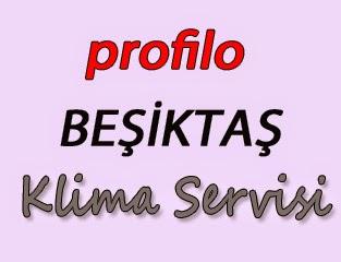 Profilo Beşiktaş Klima Servis