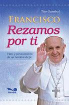 Francisco, rezamos por ti (2013)