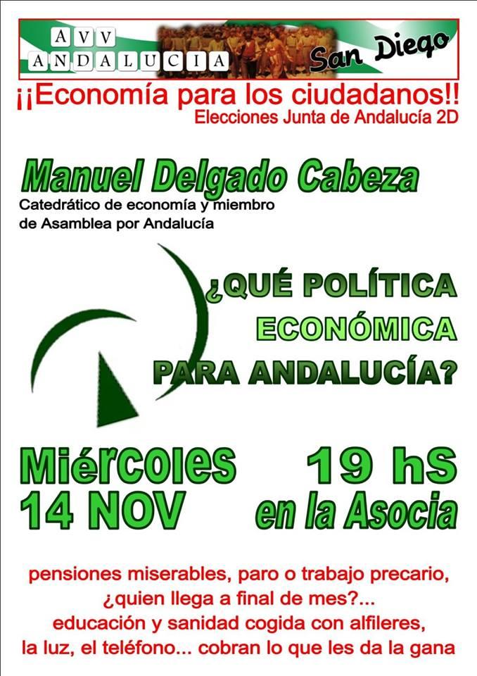 """CHARLA-COLOQUIO: ¿QUÉ POLÍTICA ECONÓMICA PARA ANDALUCÍA"""". MANUEL DELGADO CABEZA*"""