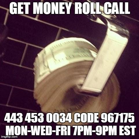 Get Money Roll Call