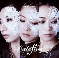 kalafina - believe translation