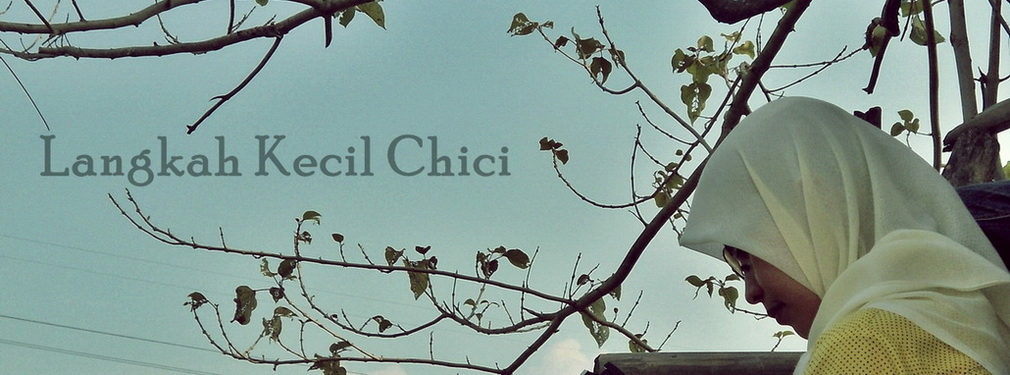 Langkah Kecil Chici