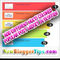 Add Different - Multi Colored Popular Post Widget In blogger