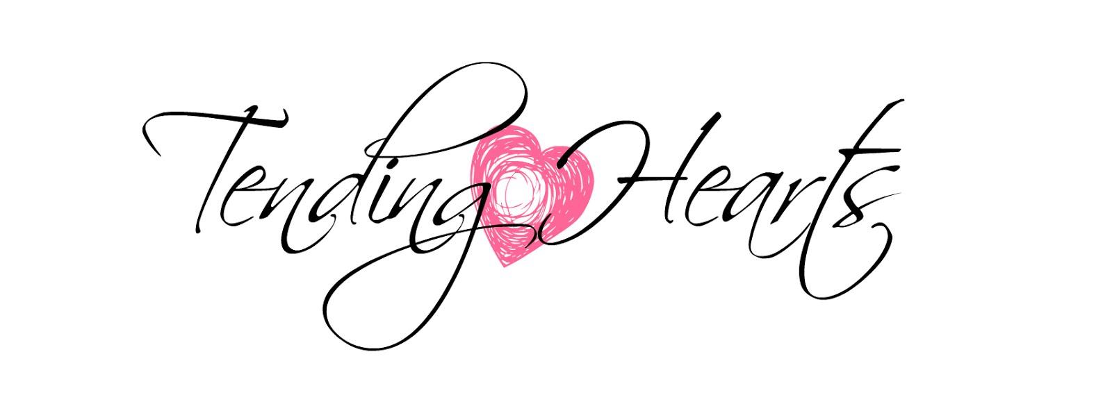 Tending Hearts