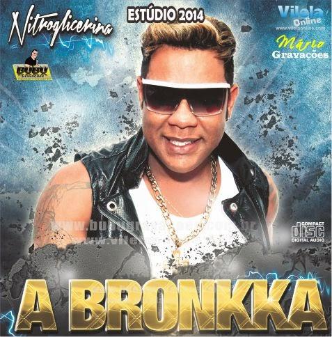 A Bronkka – In Summer (Paulo Afonso-BA) – 2014
