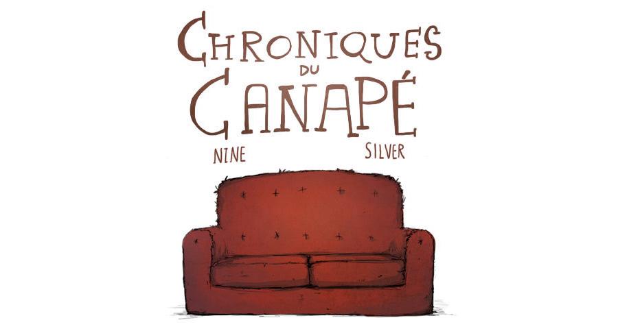 Chroniques du Canapé