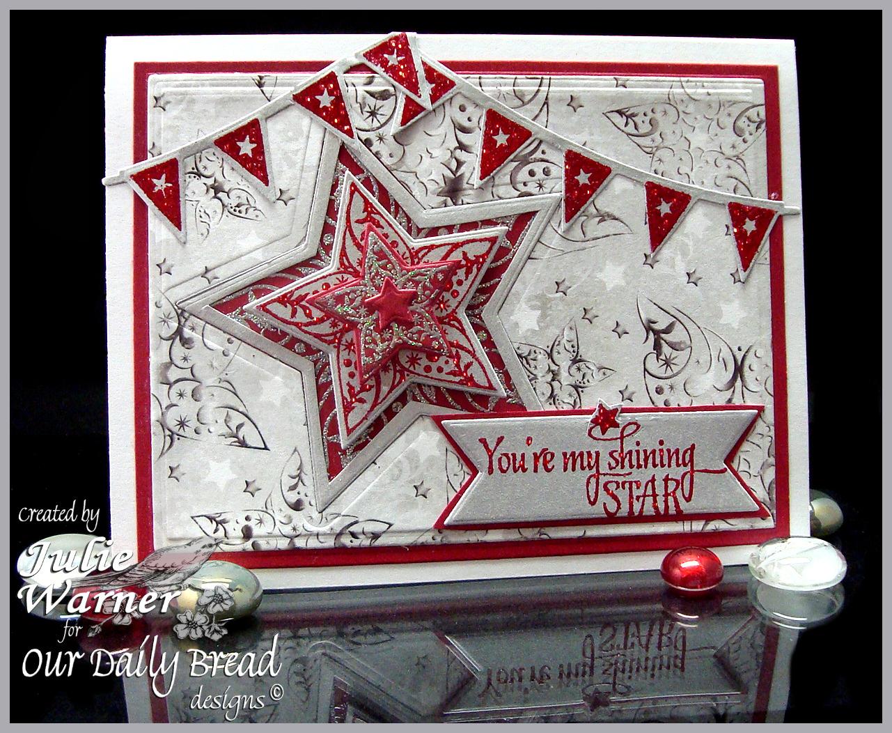 Stamps - Our Daily Bread Designs Shine On, Patriotic Pennants, ODBD Custom Sparkling Stars Dies, ODBD Winter Paper Collection 2014, ODBD Custom Pennant Row Die, ODBD Custom Pennant Dies