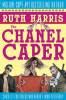 The Chanel Caper: Chick Lit for chicks who weren't born yesterday.