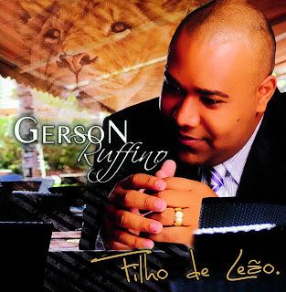 Download  musicasBAIXAR CD  Gerson Ruffino – Filho De Leão