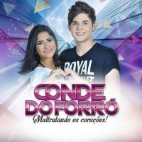 CD - Conde do Forró - Maltratando os corações (2015)